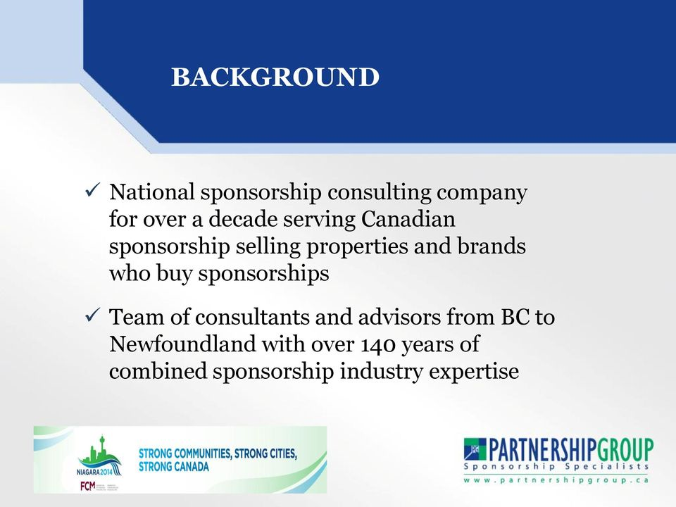 who buy sponsorships Team of consultants and advisors from BC to