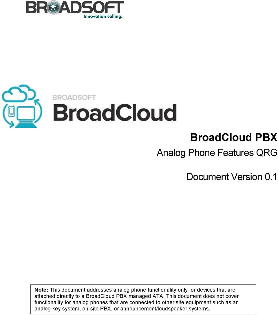 devices that are attached directly t a BradClud PBX managed ATA.