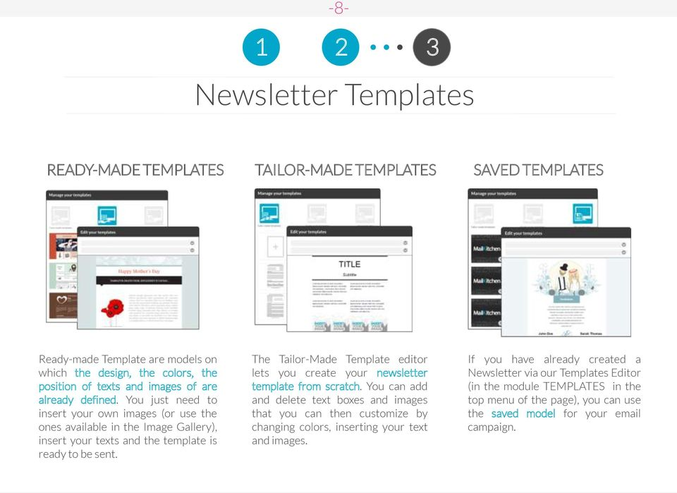 The Tailor-Made Template editor lets you create your newsletter template from scratch.