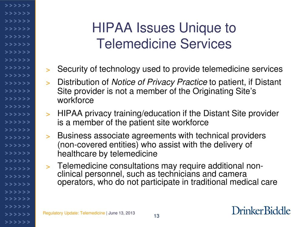 patient site workforce > Business associate agreements with technical providers (non-covered entities) who assist with the delivery of healthcare by telemedicine >