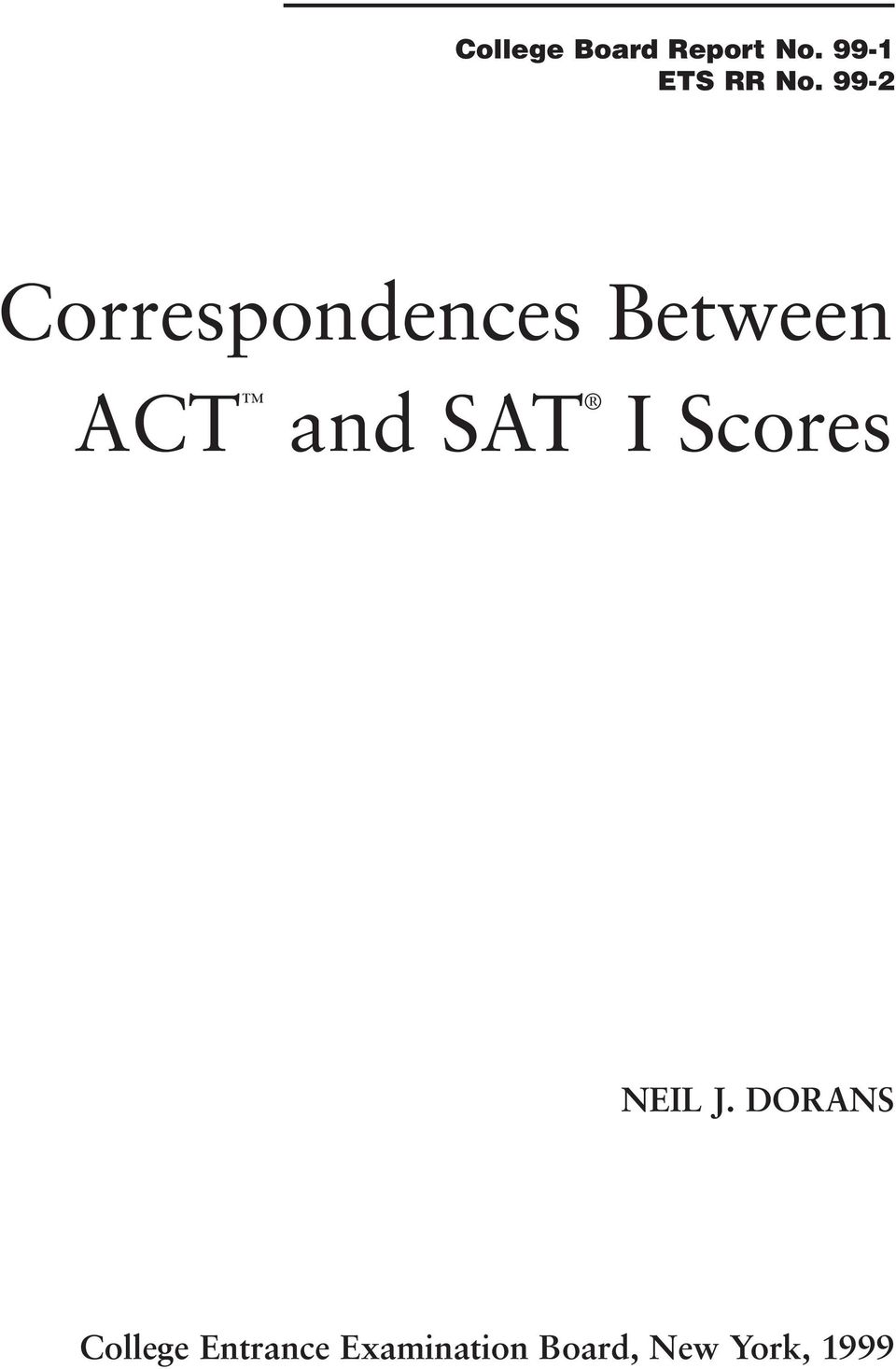 99-2 Correspondences Between ACT and