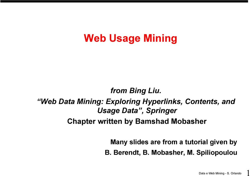 Usage Data, Springer Chapter written by Bamshad Mobasher