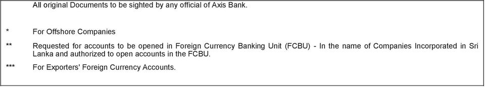Currency Banking Unit (FCBU) - In the name of Companies Incorporated in Sri