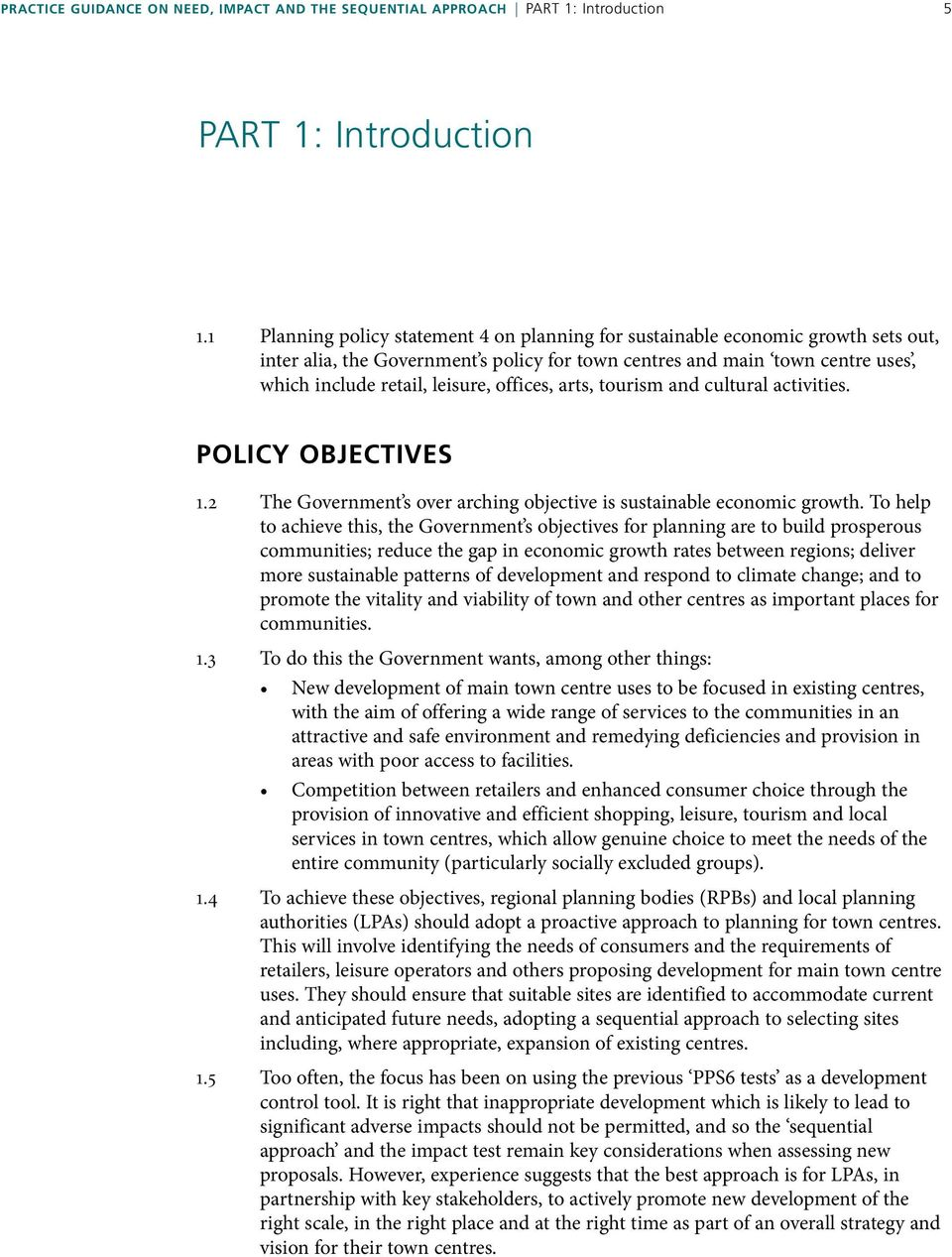 offices, arts, tourism and cultural activities. Policy objectives 1.2 1.3 1.4 1.5 The Government s over arching objective is sustainable economic growth.
