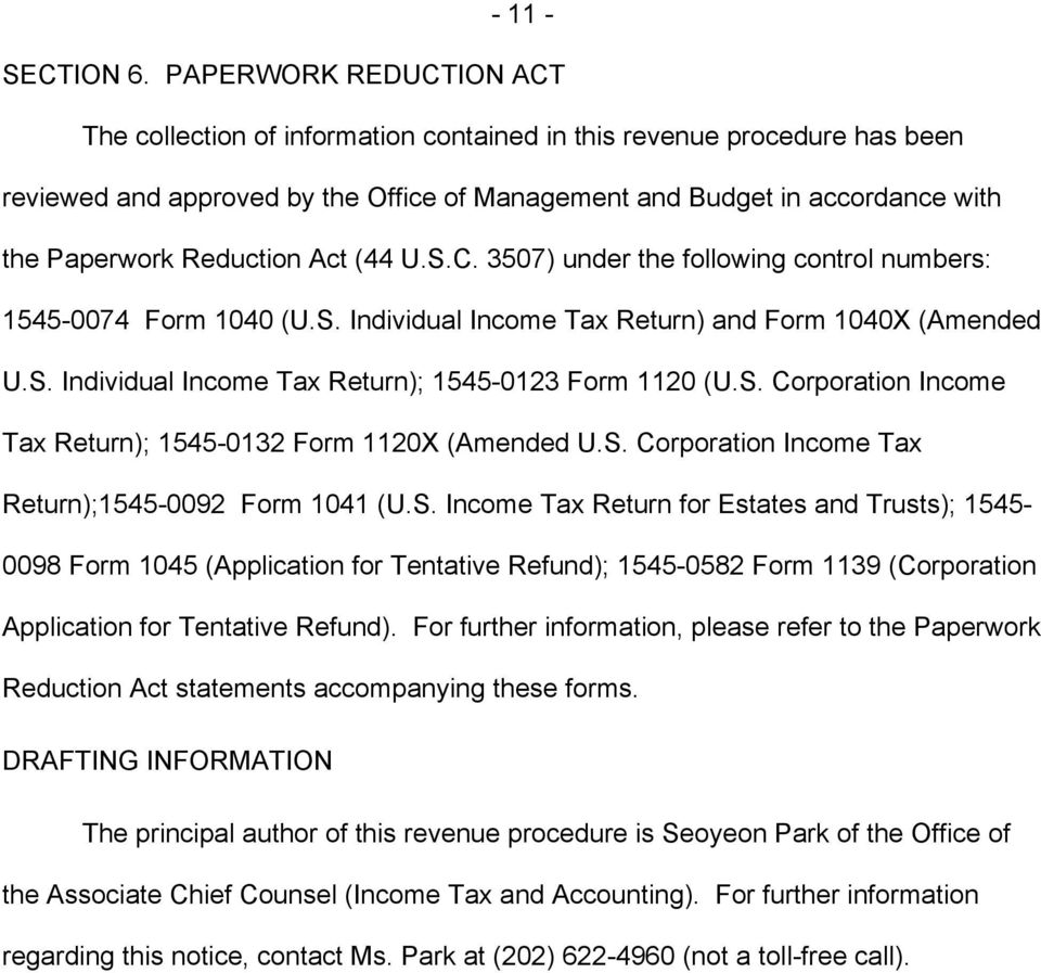 Reduction Act (44 U.S.C. 3507) under the following control numbers: 1545-0074 Form 1040 (U.S. Individual Income Tax Return) and Form 1040X (Amended U.S. Individual Income Tax Return); 1545-0123 Form 1120 (U.