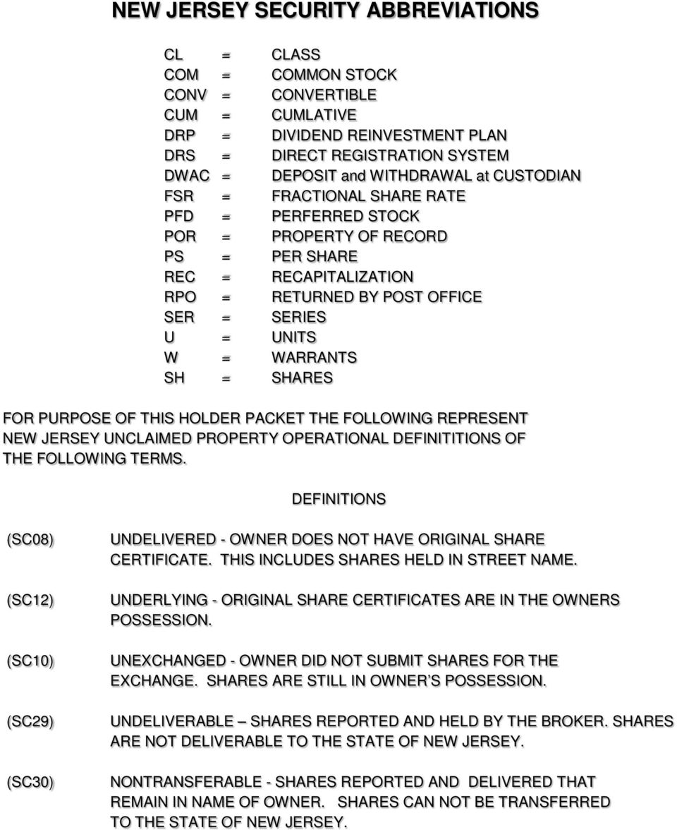 SHARES FOR PURPOSE OF THIS HOLDER PACKET THE FOLLOWING REPRESENT NEW JERSEY UNCLAIMED PROPERTY OPERATIONAL DEFINITITIONS OF THE FOLLOWING TERMS.