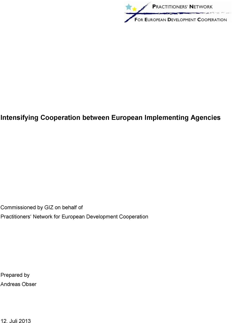 behalf of Practitioners Network for European
