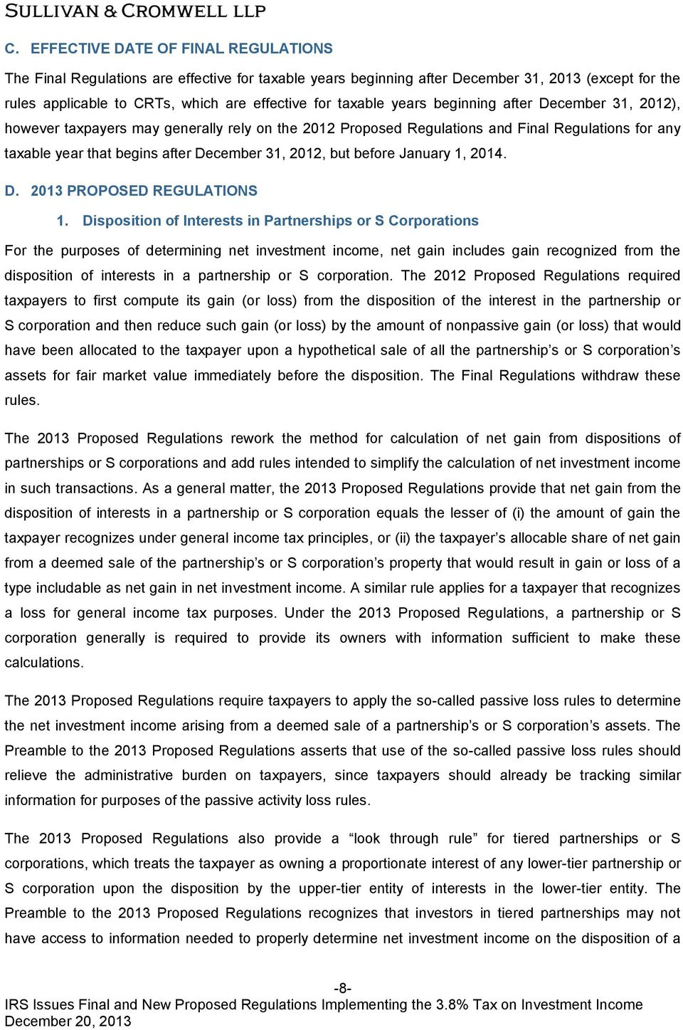 but before January 1, 2014. D. 2013 PROPOSED REGULATIONS 1.