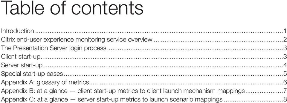 ..4 Special start-up cases...5 Appendix A: glossary of metrics.