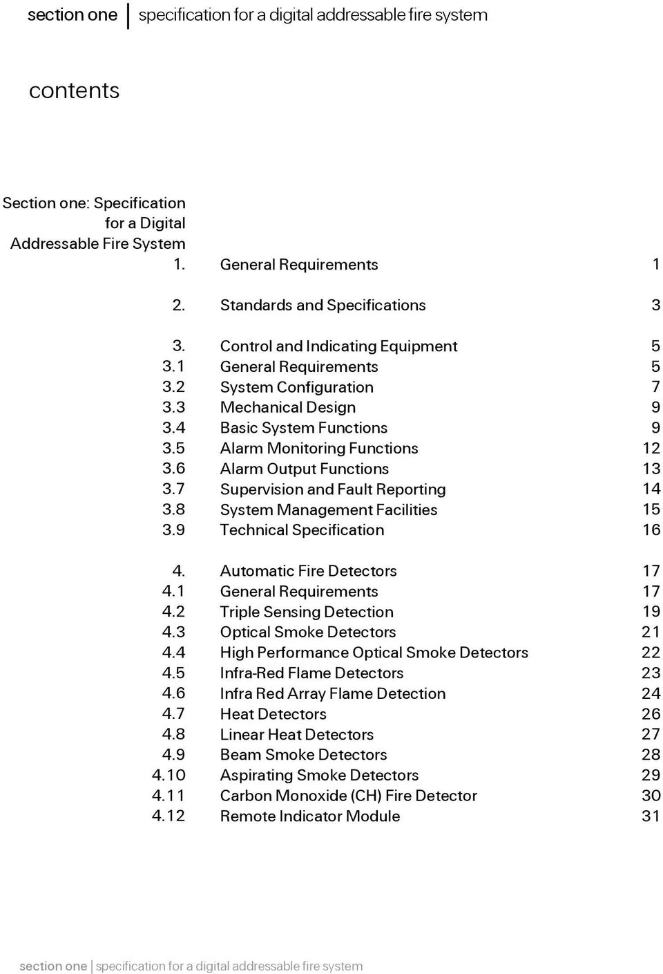 12 General Requirements Standards and Specifications Control and Indicating Equipment General Requirements System Configuration Mechanical Design Basic System Functions Alarm Monitoring Functions