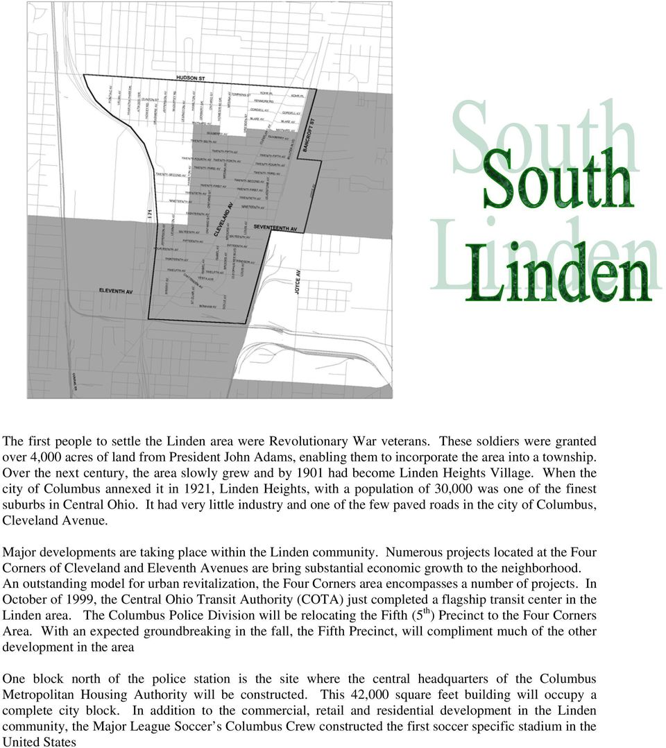 Over the next century, the area slowly grew and by 1901 had become Linden Heights Village.