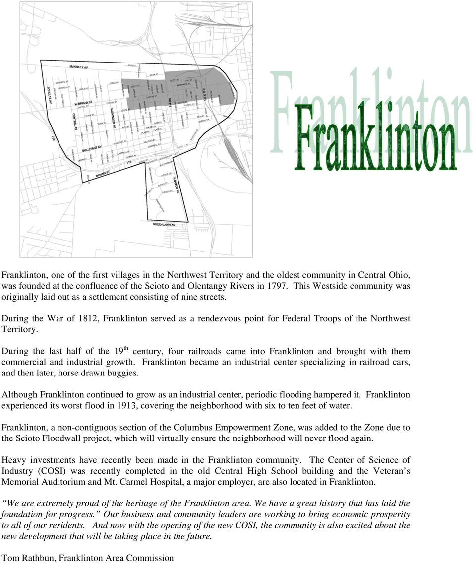 During the War of 1812, Franklinton served as a rendezvous point for Federal Troops of the Northwest Territory.