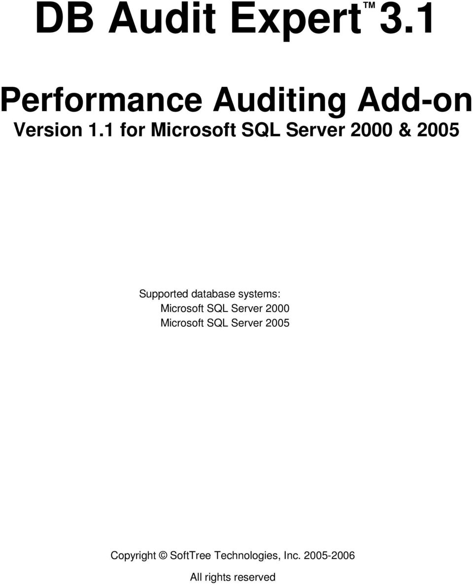 systems: Microsoft SQL Server 2000 Microsoft SQL Server 2005