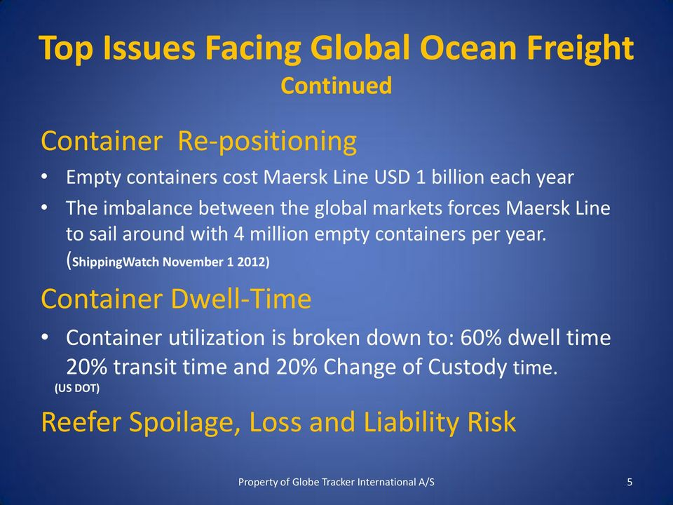 containers per year.