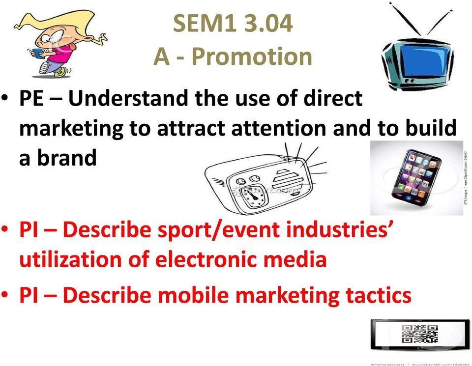 marketing to attract attention and to build a brand