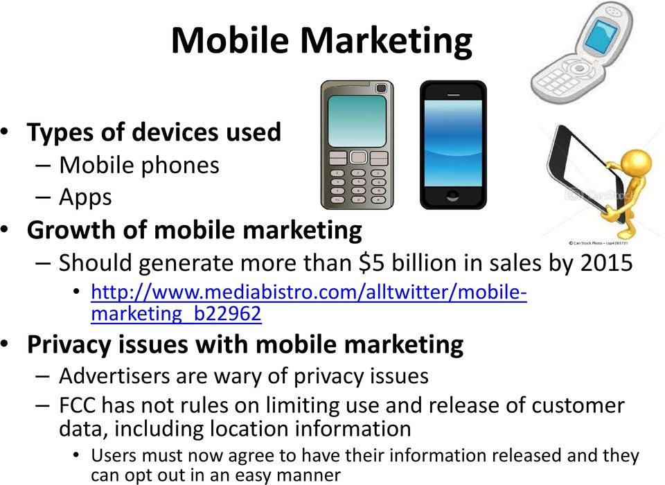 com/alltwitter/mobilemarketing_b22962 Privacy issues with mobile marketing Advertisers are wary of privacy issues