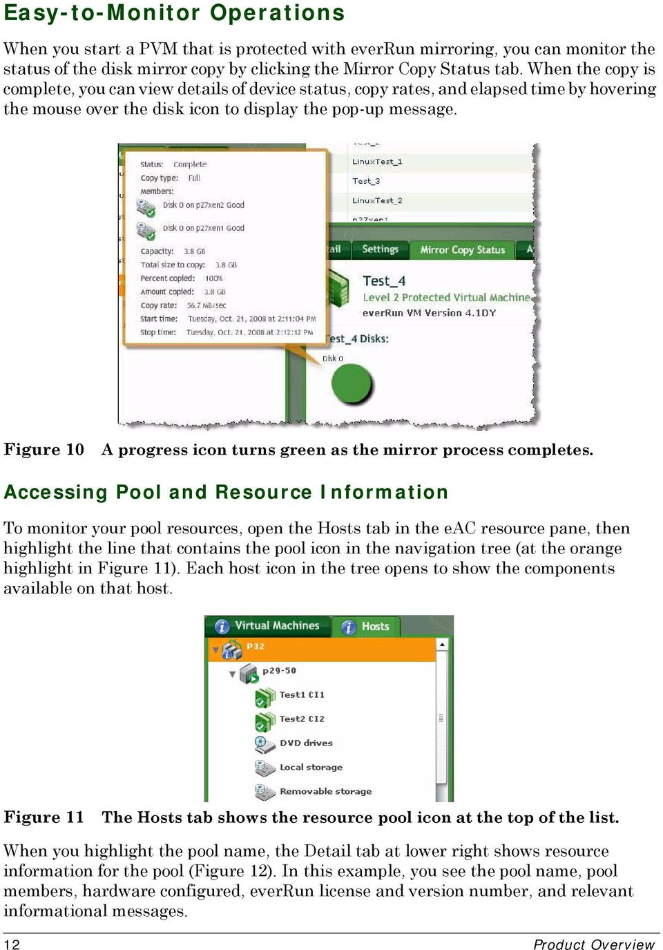 Figure 10 A progress icon turns green as the mirror process completes.