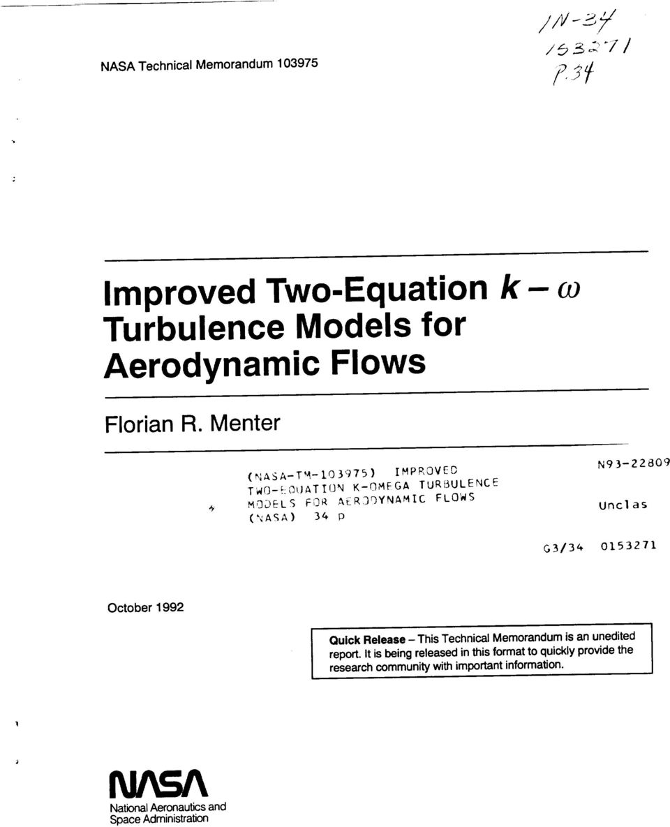 ASA) 36 p,a, ER;]DYNAMIC FLOWS N93-22809 Unclas G3/3_ 0153271 October 1992 Quick Release - This Technical Memorandum is an