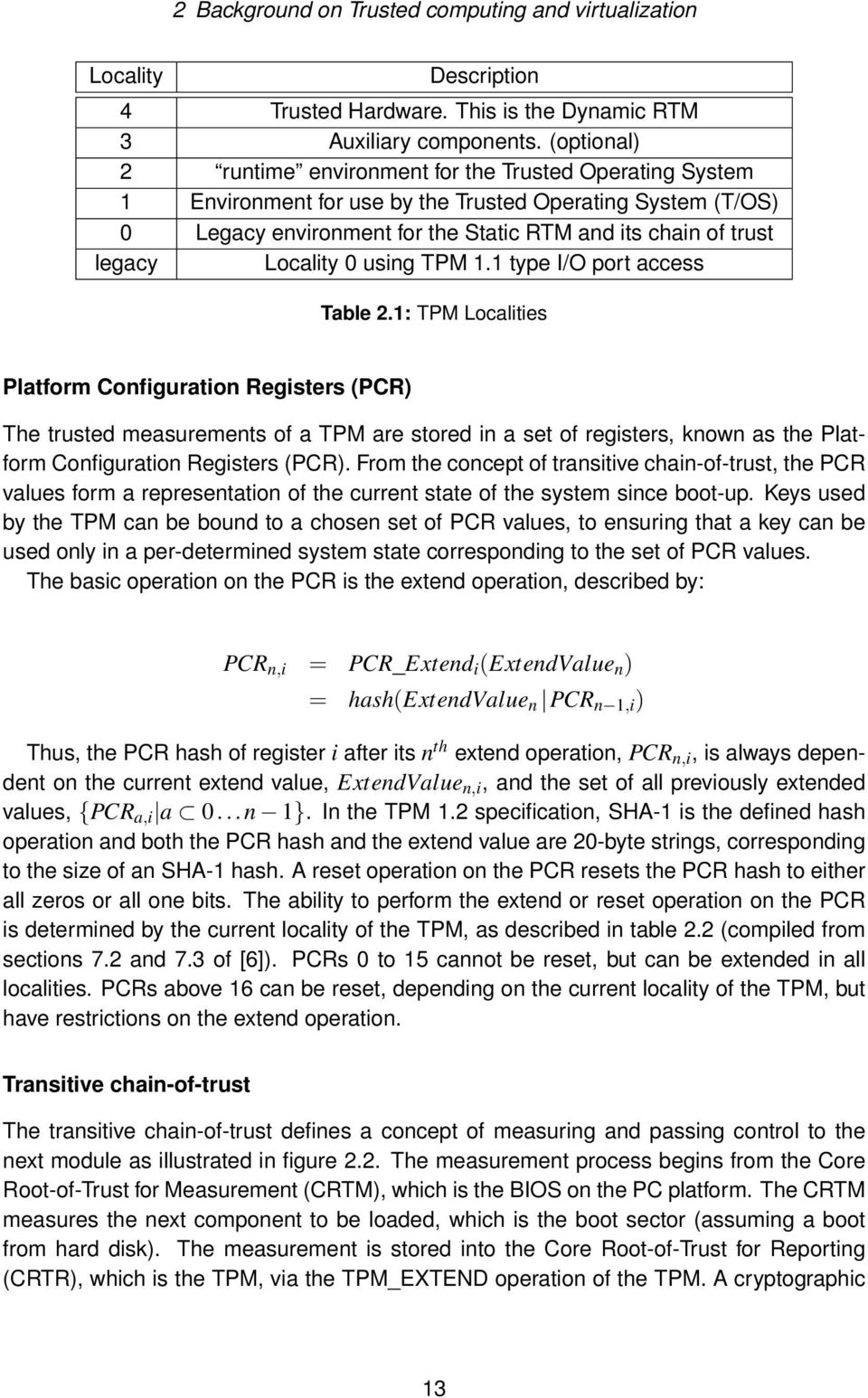 Locality 0 using TPM 1.1 type I/O port access Table 2.