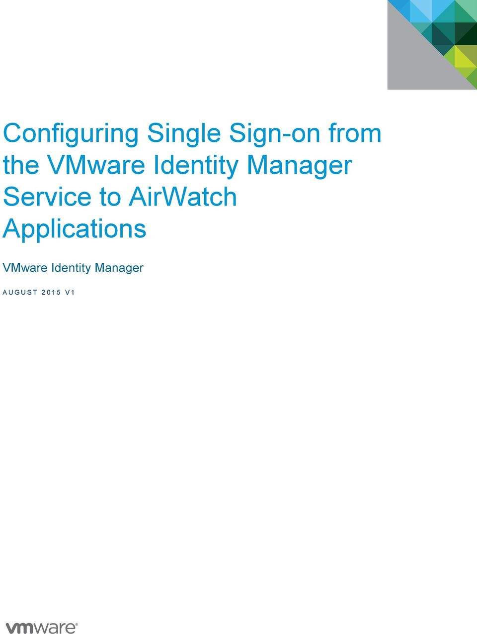 Service to AirWatch Applications