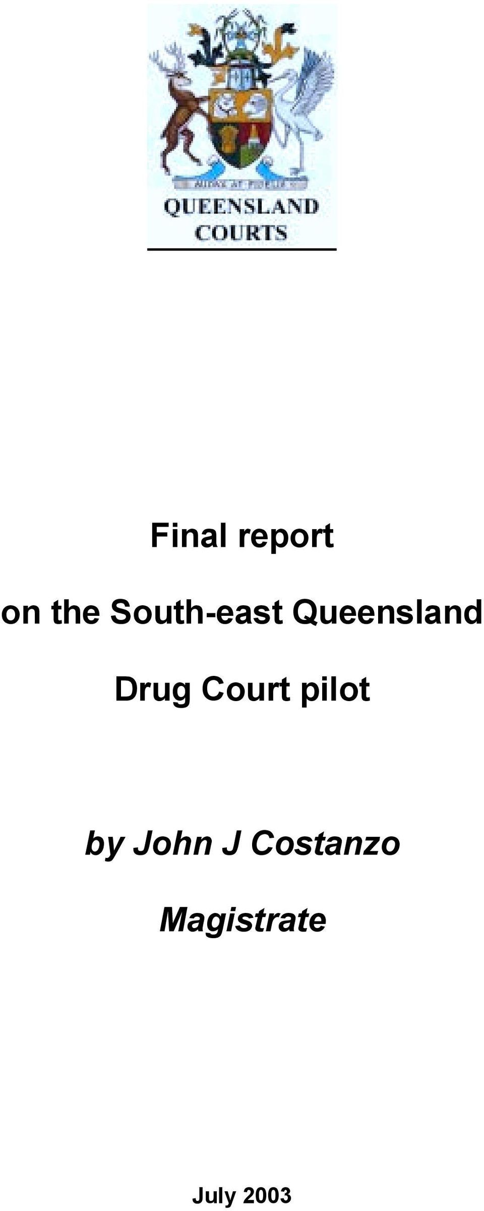 Drug Court pilot by John