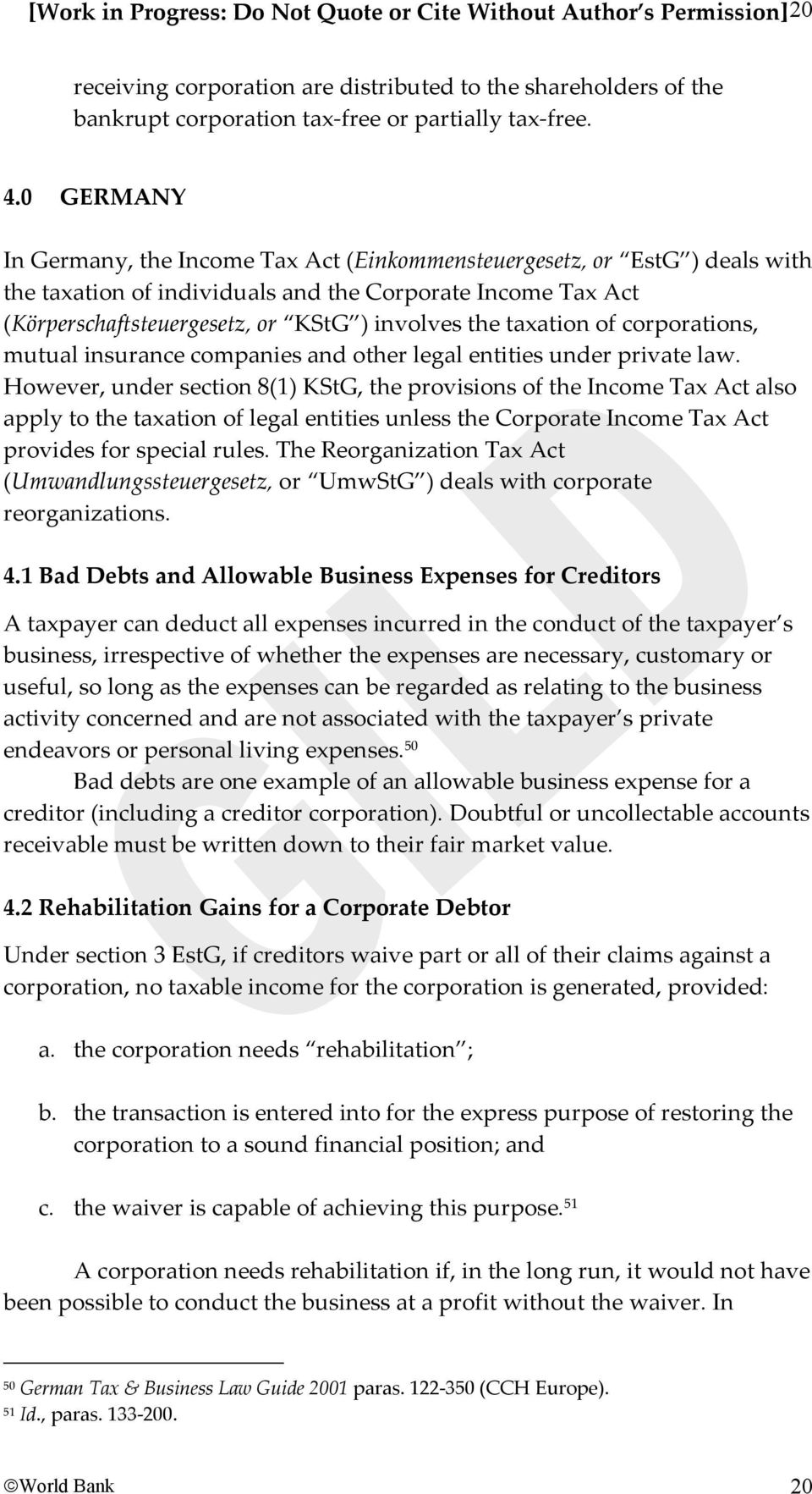 taxation of corporations, mutual insurance companies and other legal entities under private law.