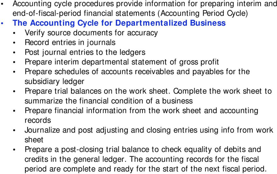 payables for the subsidiary ledger Prepare trial balances on the work sheet.