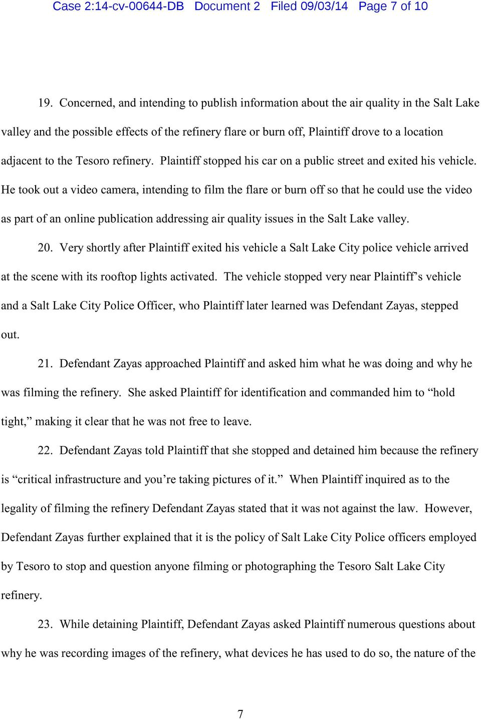 Tesoro refinery. Plaintiff stopped his car on a public street and exited his vehicle.