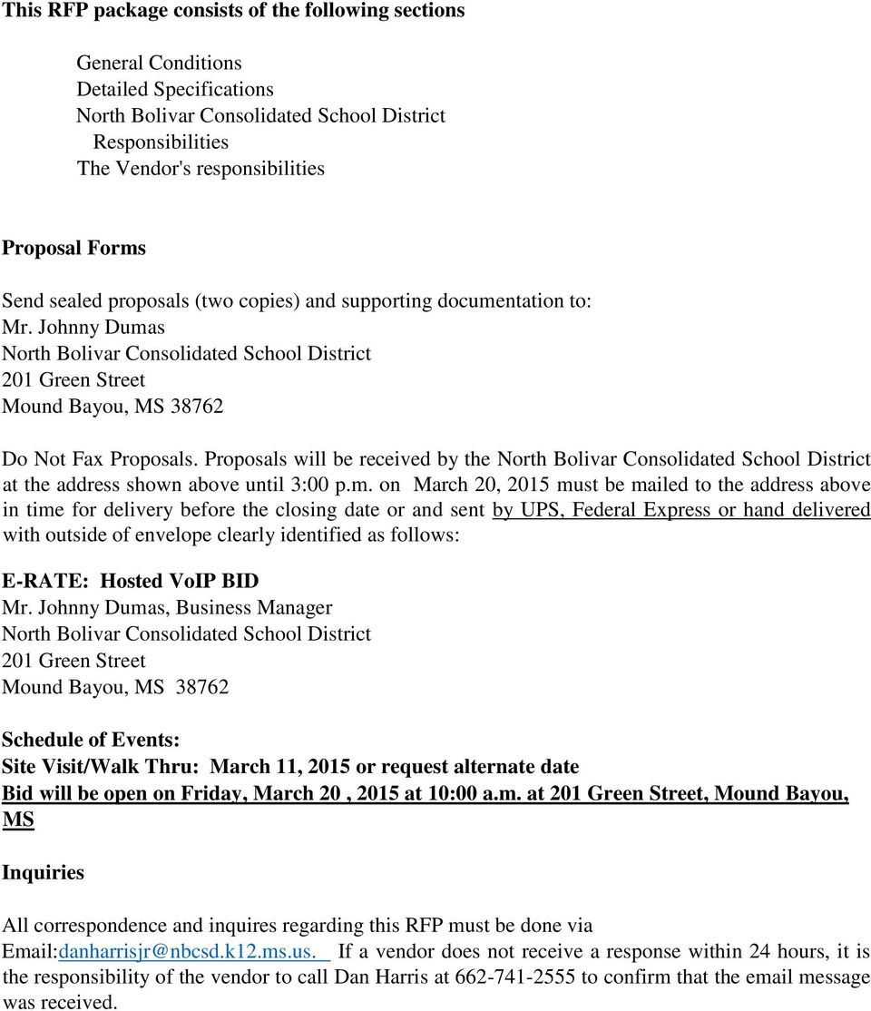Proposals will be received by the North Bolivar Consolidated School District at the address shown above until 3:00 p.m.