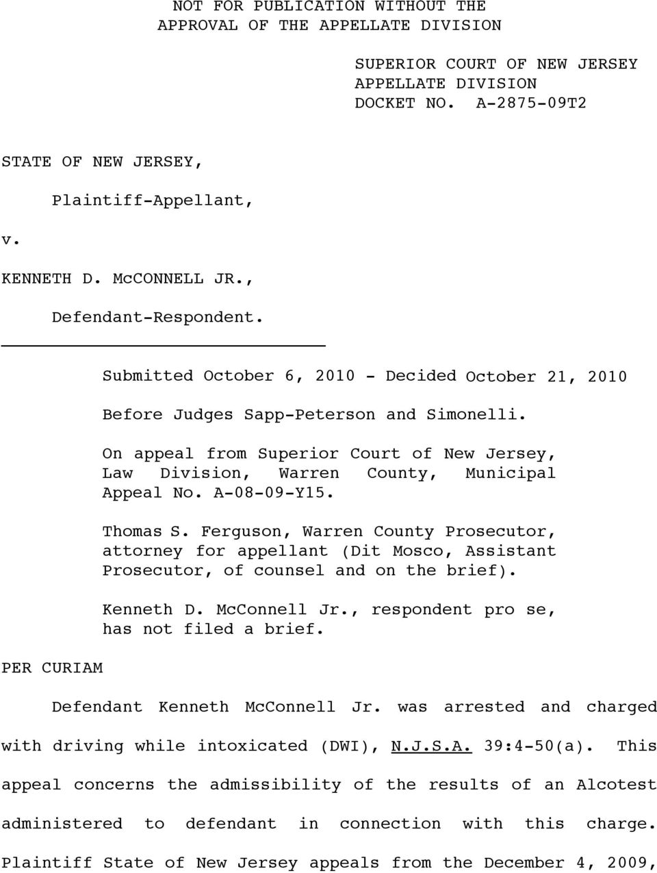 On appeal from Superior Court of New Jersey, Law Division, Warren County, Municipal Appeal No. A-08-09-Y15. Thomas S.