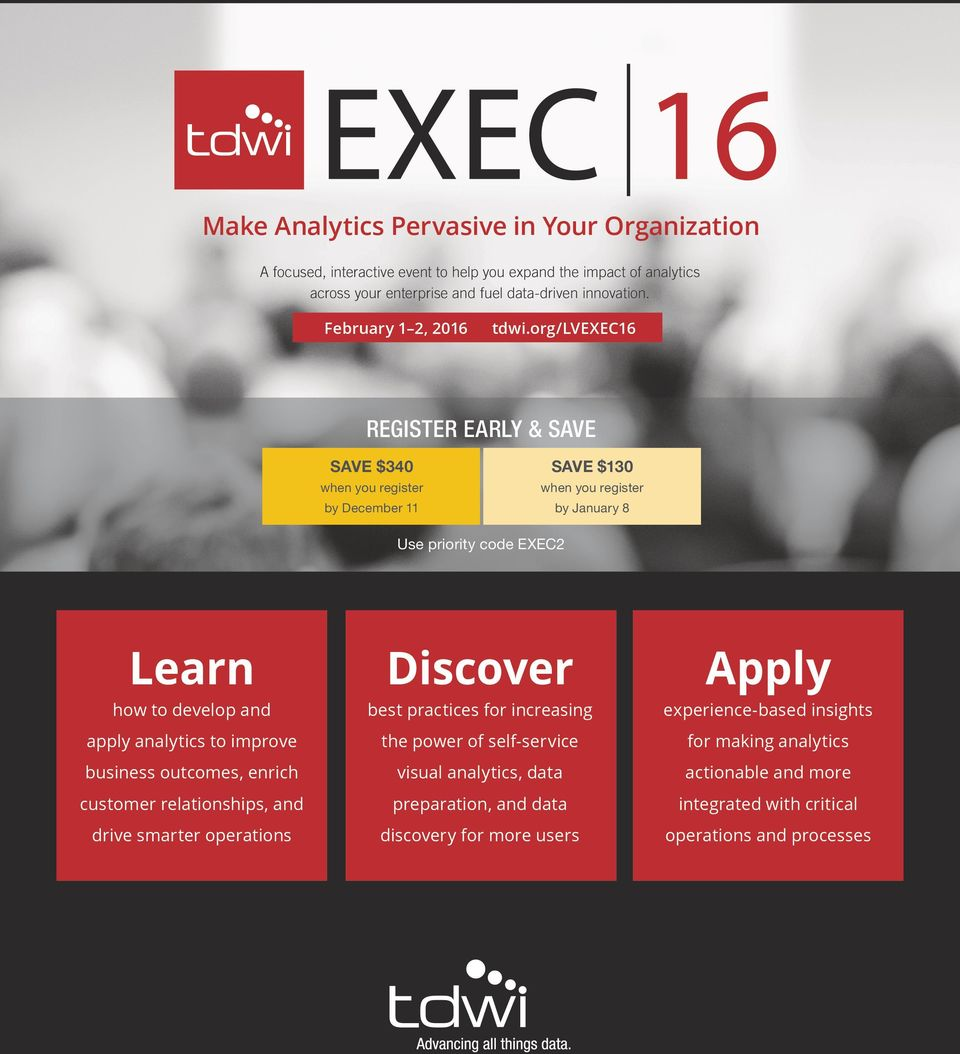 February 1 2, 2016 Learn Discover Apply how to develop and best practices for increasing experience-based insights apply analytics to improve the