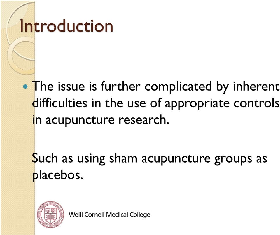 appropriate controls in acupuncture research.