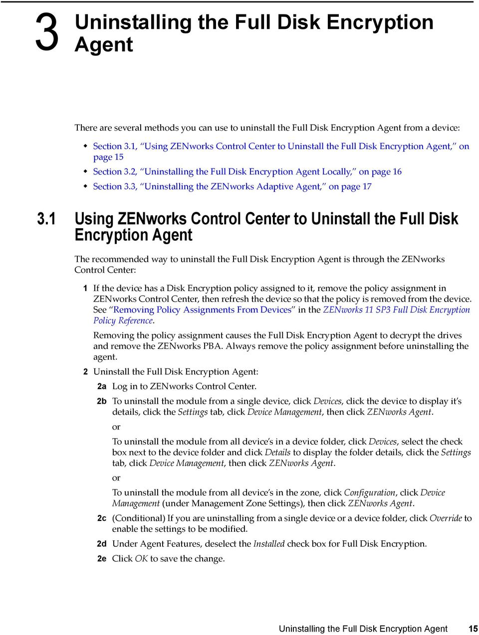 3, Uninstalling the ZENworks Adaptive Agent, on page 17 3.