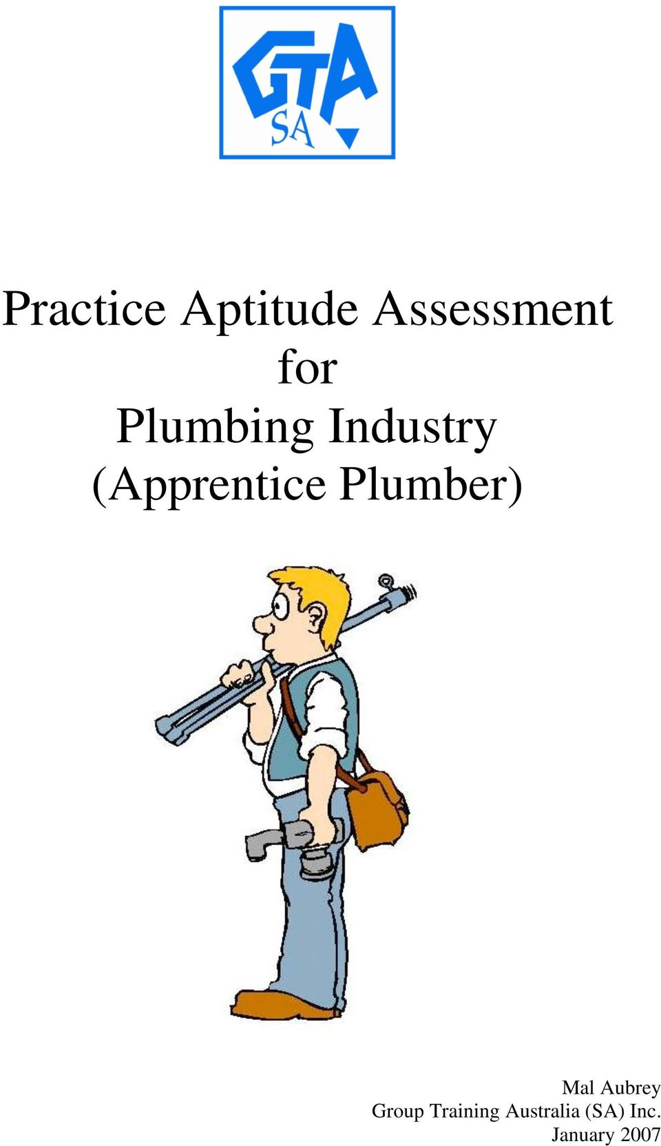 Plumber) Mal Aubrey Group. 2 Acknowledgements This practice aptitude  assessment ...
