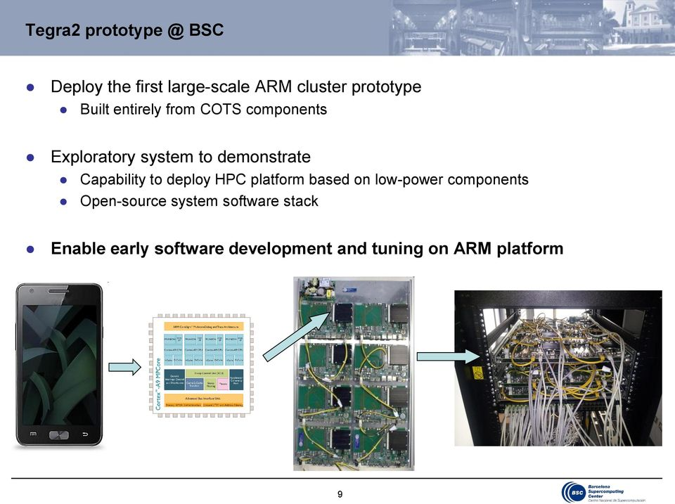 Capability to deploy HPC platform based on low-power components Open-source
