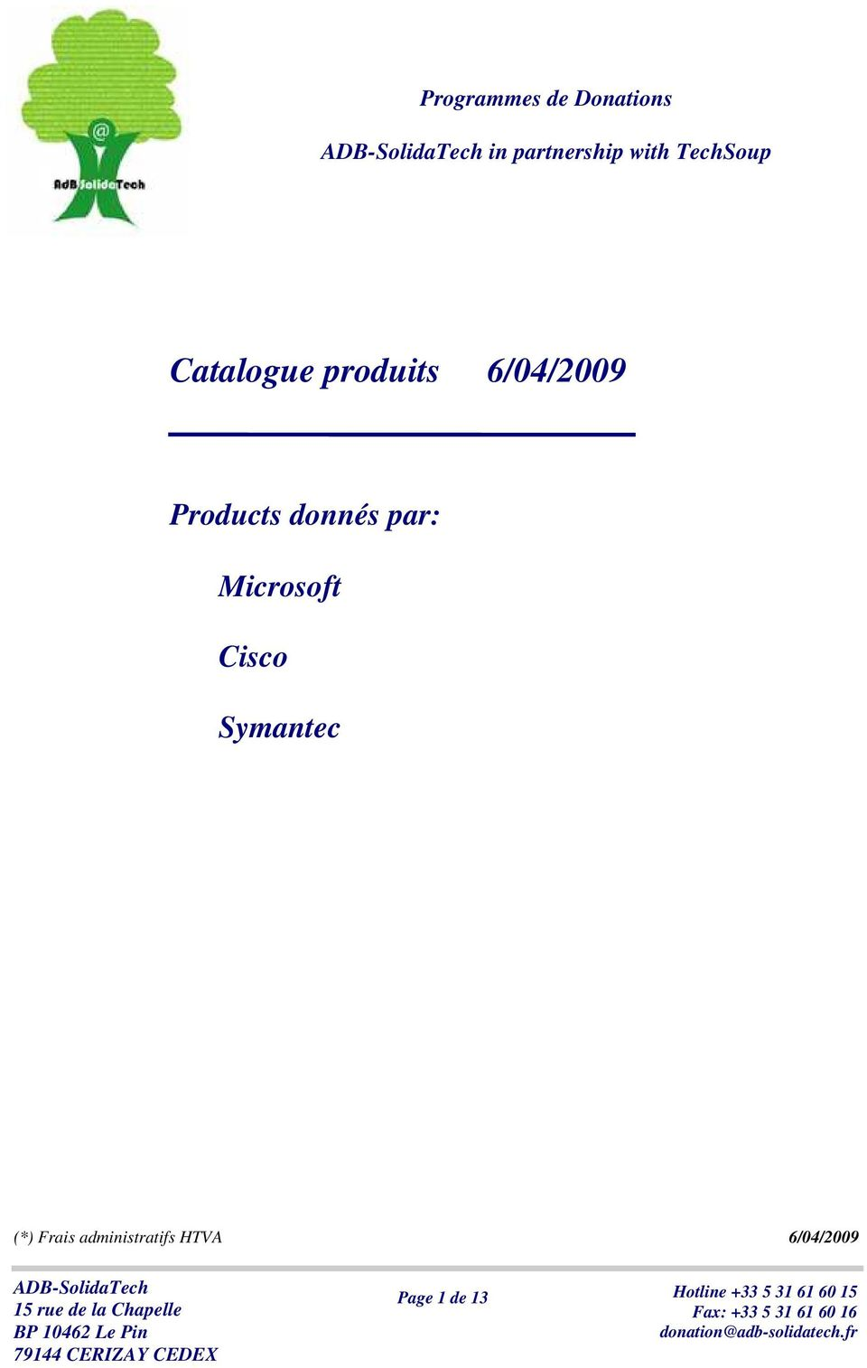 Catalogue produits Products