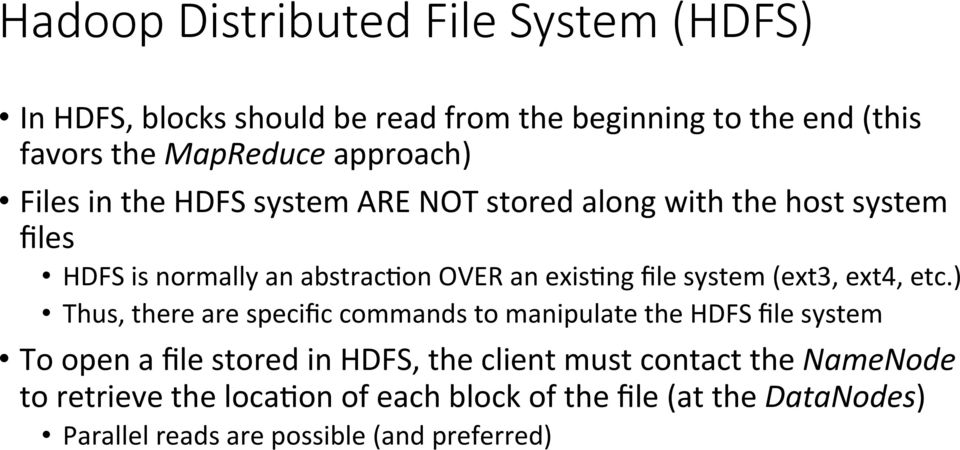 file system (ext3, ext4, etc.