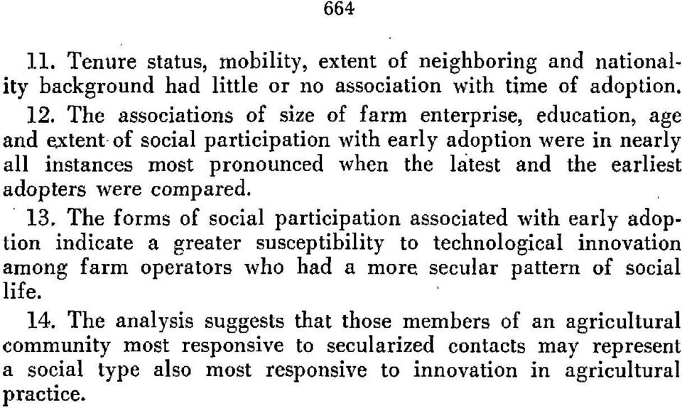 earliest adopters were compared. 13. The forms of social participation associated with early adop.