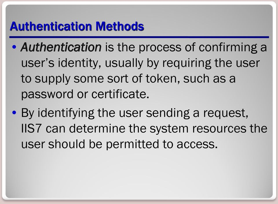 as a password or certificate.