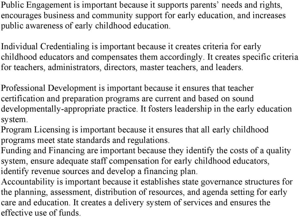 It creates specific criteria for teachers, administrators, directors, master teachers, and leaders.