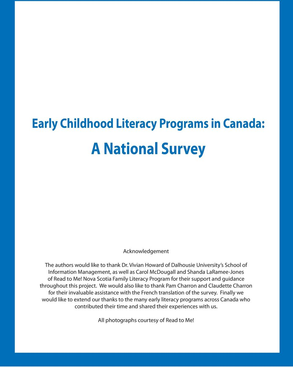 Nova Scotia Family Literacy Program for their support and guidance throughout this project.