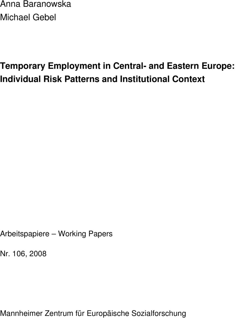 and Institutional Context Arbeitspapiere Working Papers