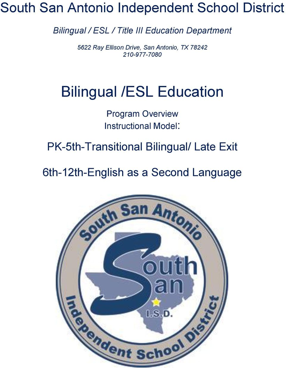 210-977-7080 Bilingual /ESL Education Program Overview Instructional