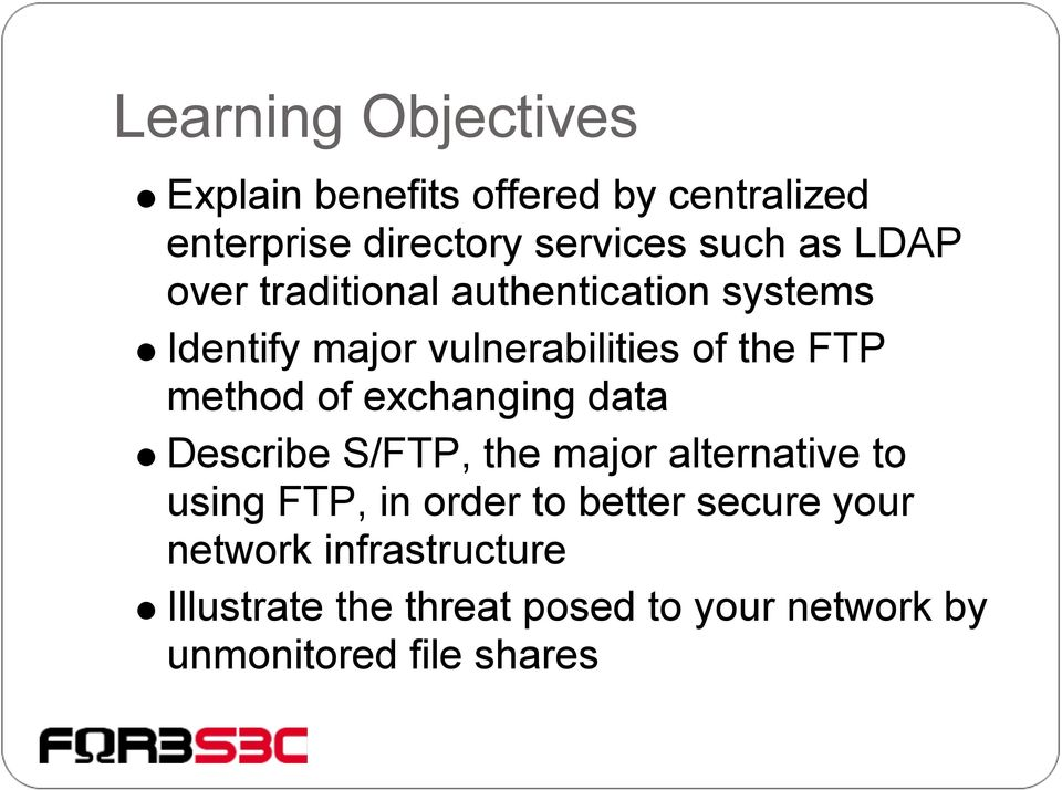of exchanging data Describe S/FTP, the major alternative to using FTP, in order to better secure