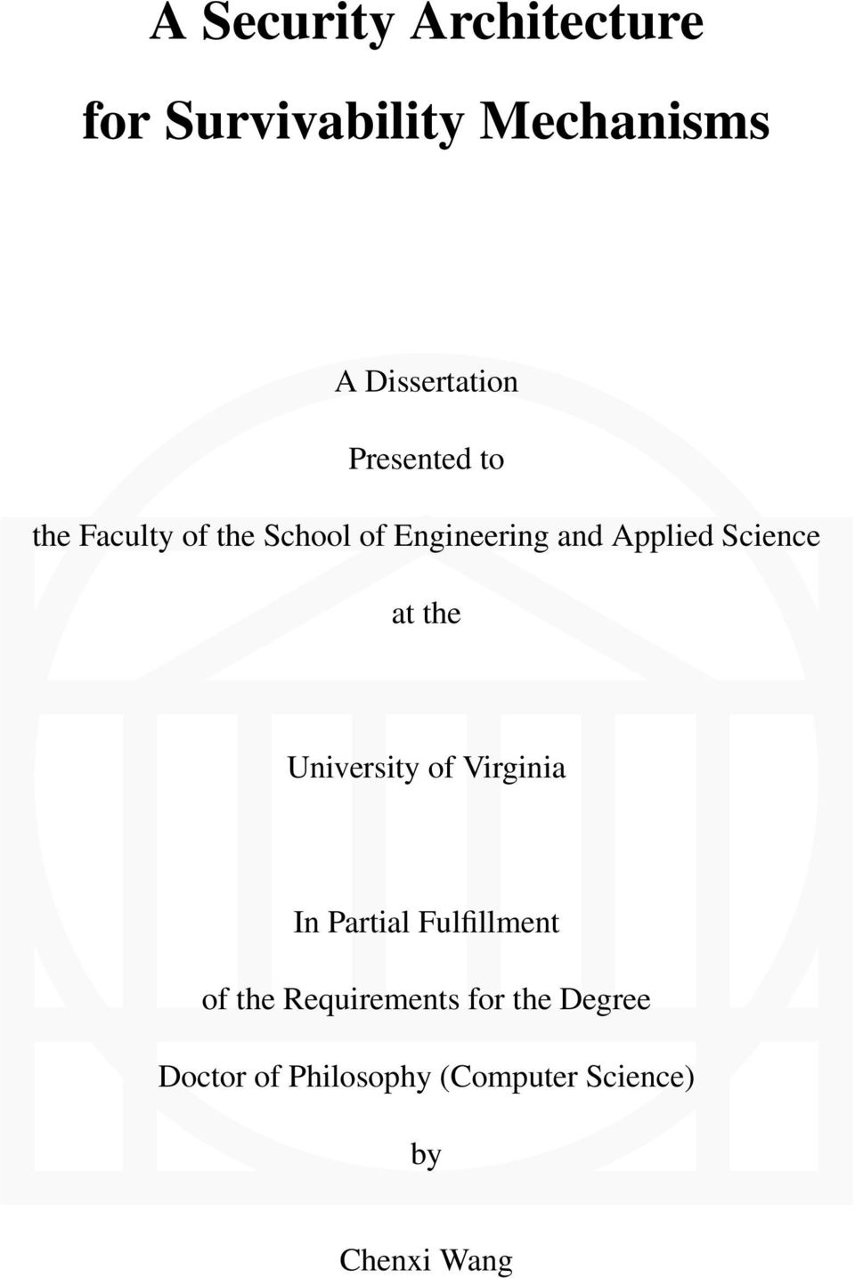 Science at the University of Virginia In Partial Fulfillment of the