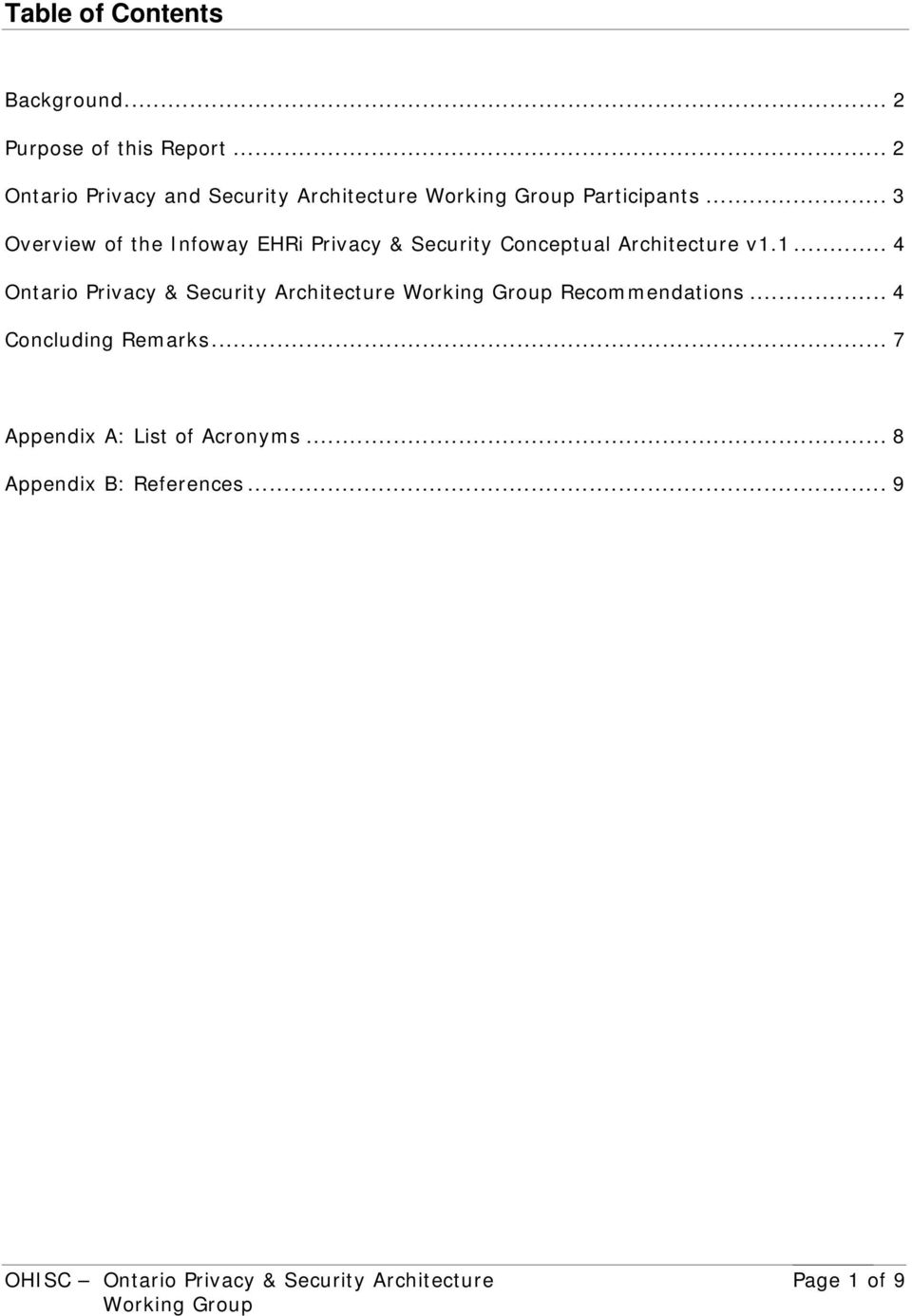 .. 3 Overview of the Infoway EHRi Privacy & Security Conceptual Architecture v1.