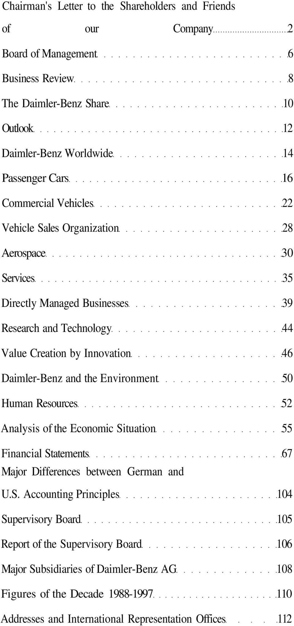 Daimler-Benz and the Environment 50 Human Resources 52 Analysis of the Economic Si