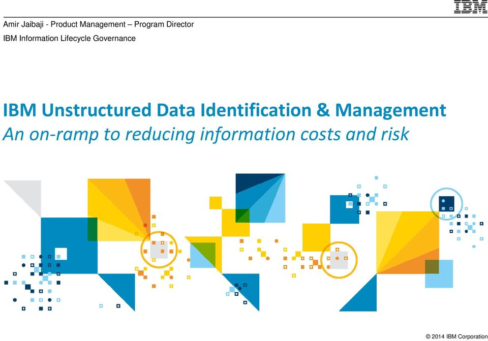 IBM Unstructured Data Identification &