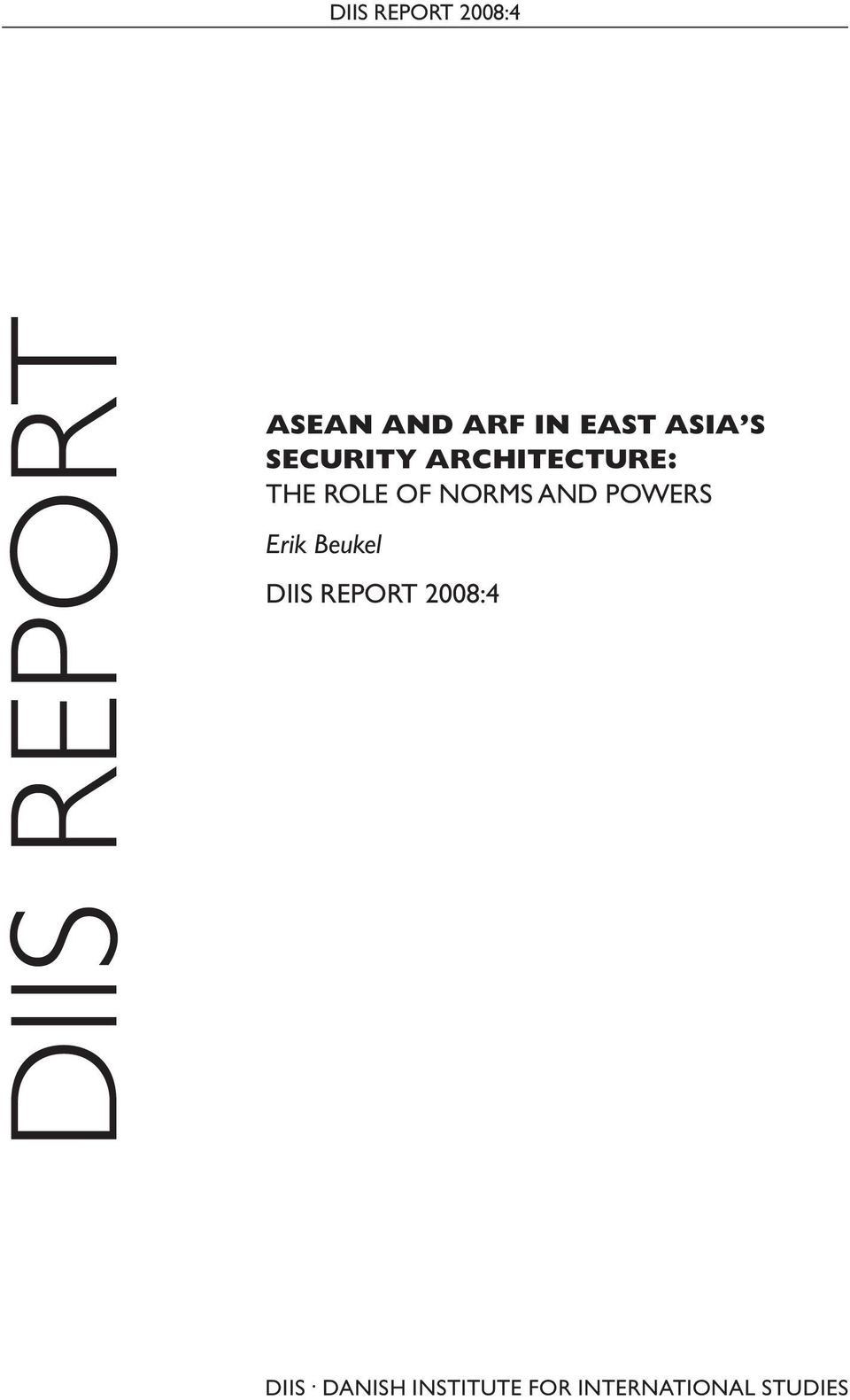 AND POWERS Erik Beukel DIIS REPORT 2008:4