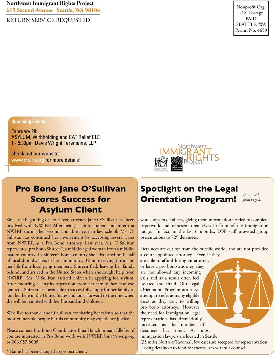 Pro Bono Jane O Sullivan Scores Success for Asylum Client Since the beginning of her career, attorney Jane O Sullivan has been involved with NWIRP.